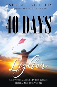 40 Days Lighter: A Devotional Journey for Women Determined to Live Free